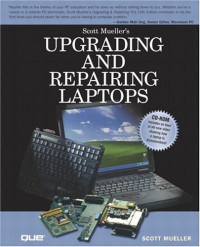 Upgrading and Repairing Laptop Computers