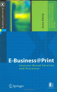 E-Business@Print: Internet-Based Services and Processes (X.media.publishing)