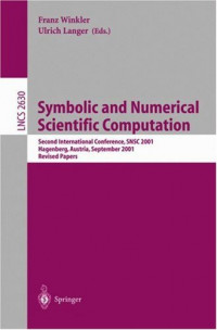 Symbolic and Numerical Scientific Computation: Second International Conference, SNSC 2001, Hagenberg, Austria