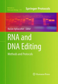 RNA and DNA Editing: Methods and Protocols (Methods in Molecular Biology)