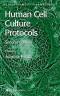 Human Cell Culture Protocols (Methods in Molecular Medicine)