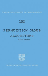 Permutation Group Algorithms (Cambridge Tracts in Mathematics)