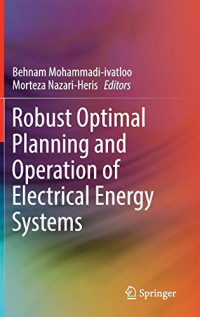 Robust Optimal Planning and Operation of Electrical Energy Systems