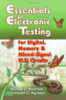 Essentials of Electronic Testing for Digital, Memory, and Mixed-Signal VLSI Circuits