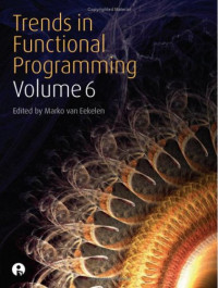 Trends in Functional Programming 6
