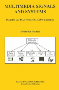 Multimedia Signals and Systems (The Springer International Series in Engineering and Computer Science)