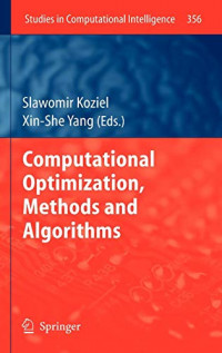 Computational Optimization, Methods and Algorithms (Studies in Computational Intelligence)