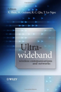 Ultra-Wideband Wireless Communications and Networks