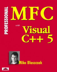 Professional MFC With Visual C++ 5