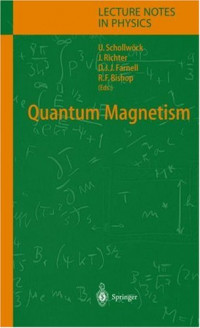 Quantum Magnetism (Lecture Notes in Physics)
