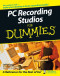 PC Recording Studios For Dummies (Lifestyles Paperback)