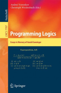 Programming Logics: Essays in Memory of Harald Ganzinger (Lecture Notes in Computer Science)
