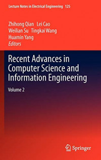 Recent Advances in Computer Science and Information Engineering: Volume 2 (Lecture Notes in Electrical Engineering)