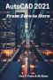 AutoCAD 2021 From Zero to Hero (AutoCAD From Zero to Hero)