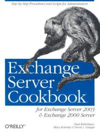 Exchange Server Cookbook : For Exchange Server 2003 and Exchange 2000 Server