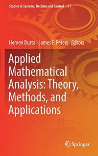 Applied Mathematical Analysis: Theory, Methods, and Applications (Studies in Systems, Decision and Control)