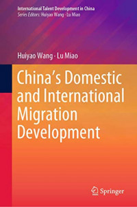 China's Domestic and International Migration Development (International Talent Development in China)