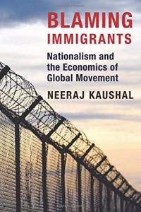 Blaming Immigrants: Nationalism and the Economics of Global Movement