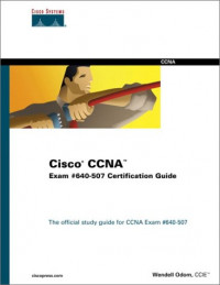 Cisco CCNA Exam #640-507 Certification Guide (With CD-ROM)