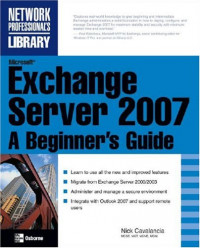 Microsoft Exchange Server 2007: A Beginner's Guide (Network Professional's Library)