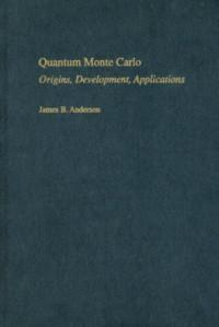 Quantum Monte Carlo: Origins, Development, Applications
