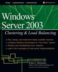 Windows Server 2003 Clustering & Load Balancing