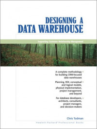 Designing a Data Warehouse : Supporting Customer Relationship Management