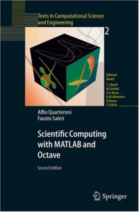 Scientific Computing with MATLAB and Octave (Texts in Computational Science and Engineering)