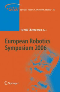 European Robotics Symposium 2006 (Springer Tracts in Advanced Robotics)
