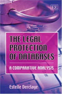 The Legal Protection of Databases: A Comparative Analysis