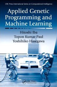 Applied Genetic Programming and Machine Learning