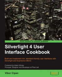 Silverlight 4 User Interface Cookbook