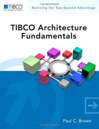 TIBCO Architecture Fundamentals (TIBCO Press)