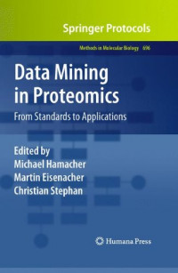 Data Mining in Proteomics: From Standards to Applications (Methods in Molecular Biology)