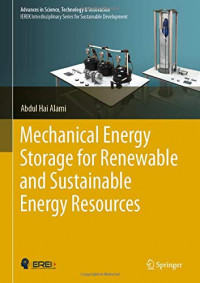 Mechanical Energy Storage for Renewable and Sustainable Energy Resources (Advances in Science, Technology & Innovation)