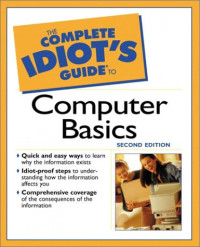 The Complete Idiot's Guide to Computer Basics (2nd Edition)