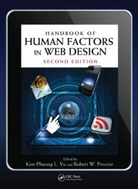 Handbook of Human Factors in Web Design, Second Edition (Human Factors and Ergonomics)