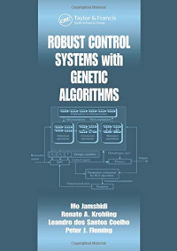 Robust Control Systems with Genetic Algorithms (Control Series)