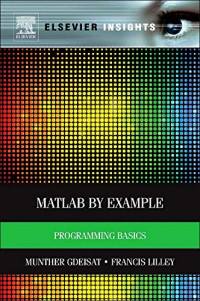 MATLAB® by Example: Programming Basics (Elsevier Insights)