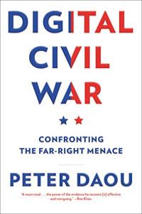 Digital Civil War: Confronting the Far-Right Menace
