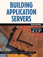 Building Application Servers (SIGS: Advances in Object Technology)