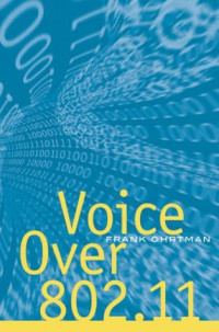 Voice over 802.11 (Artech House Telecommunications Library)