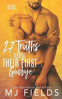 27 Truths About Their First Goodbye (Firsts Series)