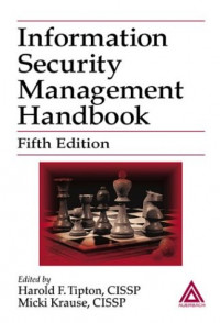 Information Security Management Handbook, Fifth Edition