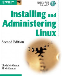 Installing and Administering Linux, Second Edition