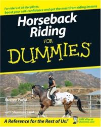 Horseback Riding For Dummies (Sports & Hobbies)