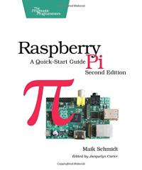Raspberry Pi: A Quick-Start Guide