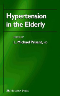 Hypertension in the Elderly (Clinical Hypertension and Vascular Diseases)