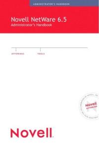 Novell NetWare 6.5 Administrator's Handbook