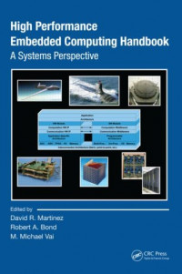 High Performance Embedded Computing Handbook: A Systems Perspective